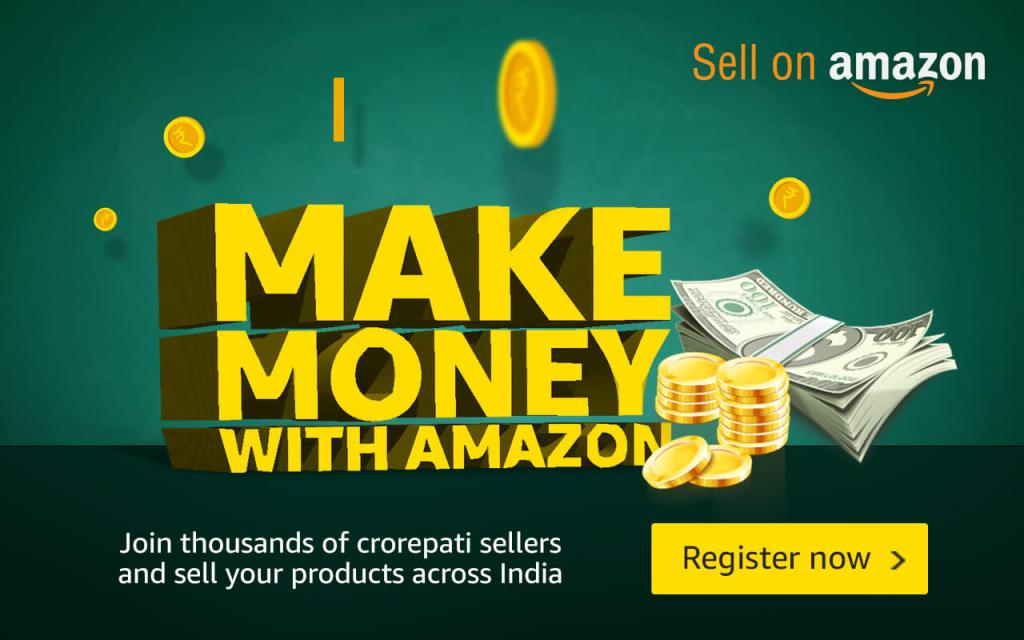 Make Money with Amazon.in - Sell on Amazon - Become an Amazon India Seller
