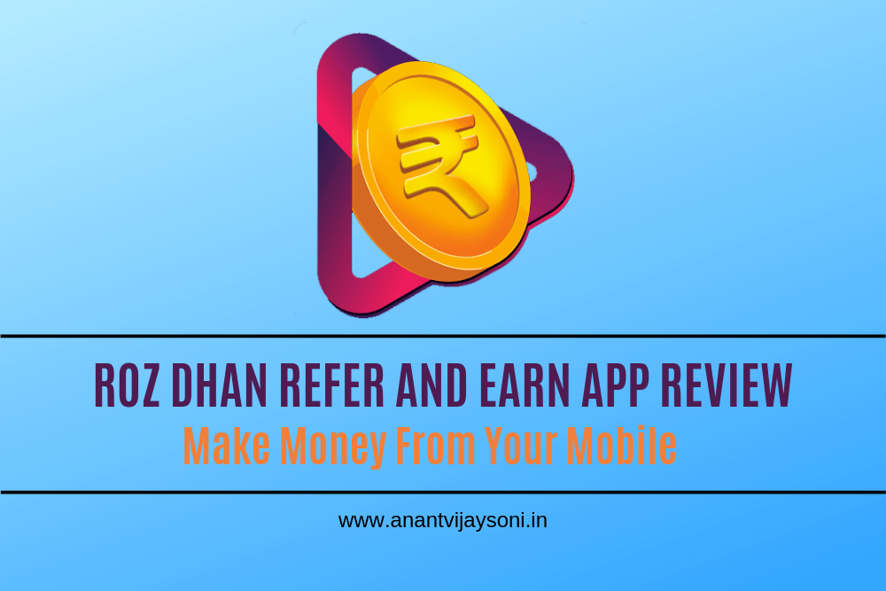 RojDhan Refer and Earn App Review - Make Money From Your Mobile