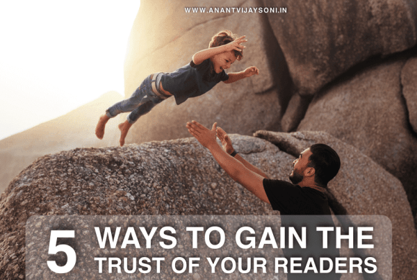 5 Ways To Gain The Trust of Your Readers
