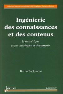 Ingénierie des connaissances et des contenus : le numérique entre ontologies et documents