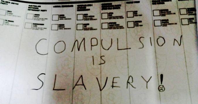 I Voted! (Compulsion is Slavery!)