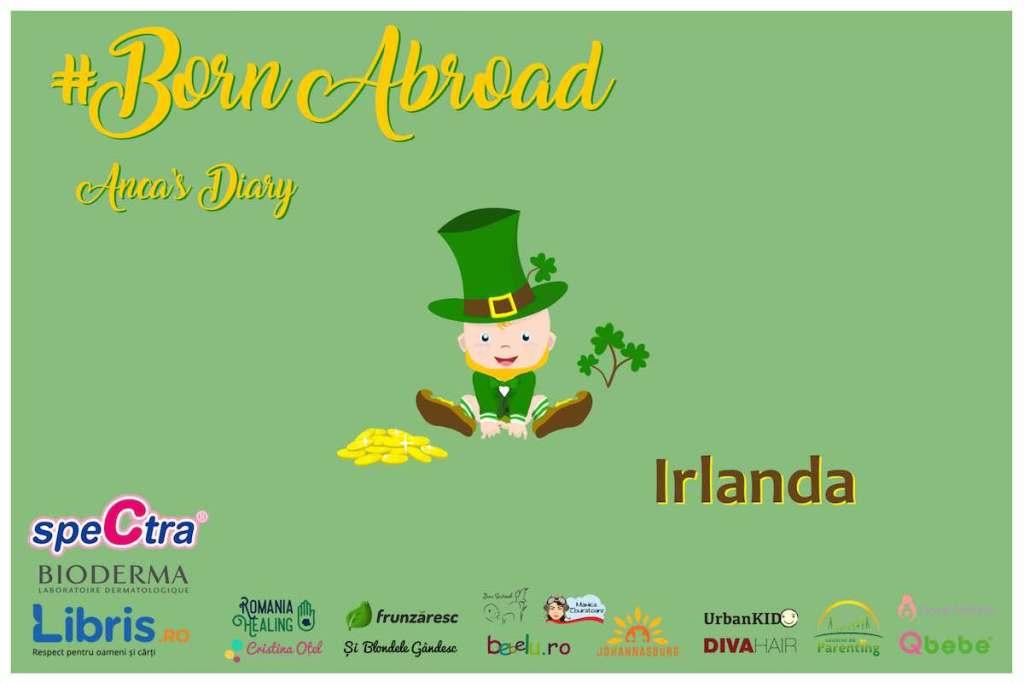 Born Abroad – Nașterea în Irlanda