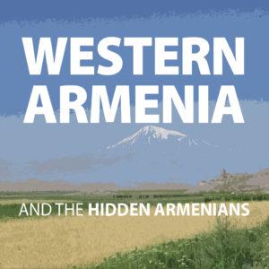ANCA-WR Grassroots Western Armenia & The Hidden Armenians Panel