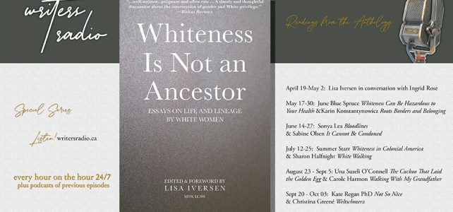 Writers Radio: Readings from the Anthology 'Whiteness Is Not an Ancestor'