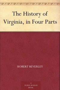 The History of Virginia, in Four Parts