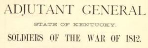 adjutant general kentucky soldiers war of 1812