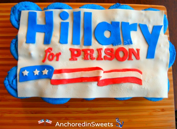 Hillary for PrisonCupcakes