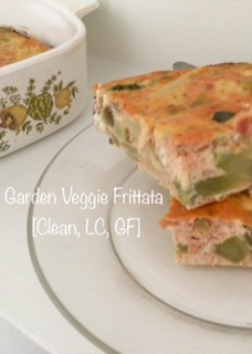 Garden Veggie Frittata [Clean, LC, GF]...And A Dash of Cinnamon