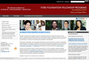 Through its Fellowship Programs, the Ford Foundation seeks to increase the diversity of the nation's college and university faculties by increasing their ethnic and racial diversity, to maximize the educational benefits of diversity, and to increase the number of professors who can and will use diversity as a resource for enriching the education of all students.