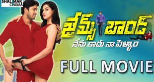 James Bond Telugu full length movie(2015) – Allari Naresh, Sakshi Chowdary