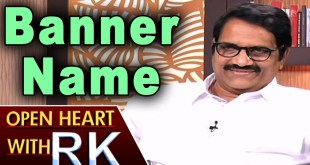 Ashwini Dutt on Story Behind his Banner Name – Open Heart With RK