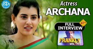 Frankly With TNR : Actress Archana Exclusive Interview