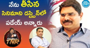 Madhura Sreedhar About Dil Raju – Frankly With TNR