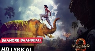 Baahubali 2 – The Conclusion songs with lyrics & Jukebox