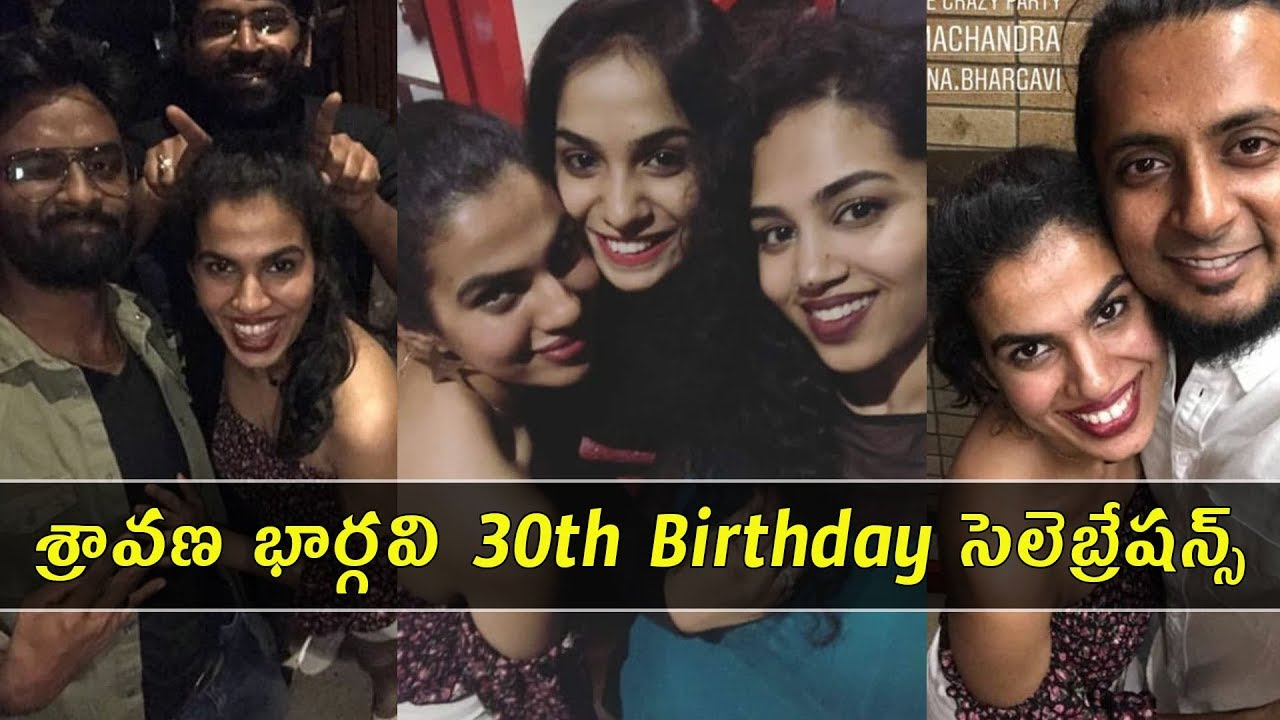 Watch: Singer Sravana Bhargavi 30th Birthday celebrations