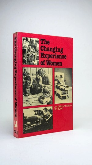 The Changing Experience of Women