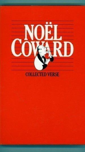 Noël Coward Collected Verse