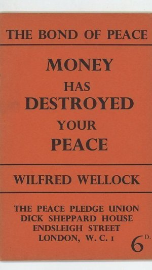 The Bond of Peace III Money Has Destroyed Your Peace