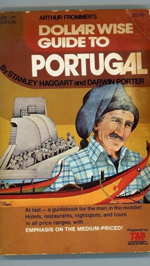 Dollar Wise Guide to Portugal