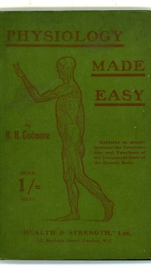 Physiology Made Easy. An Elementary Handbook for the Study of the Chief Parts of the Human Anatomy