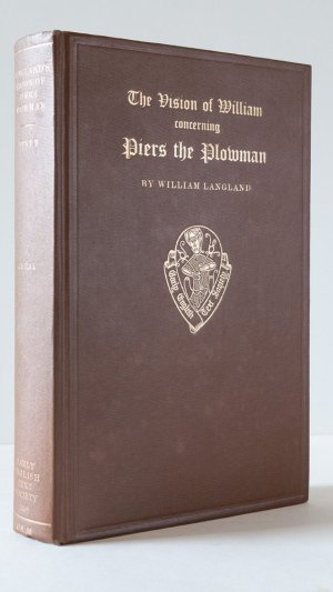The Vision of William Concerning Piers the Plowman, together with Vita de Dowel, Dobet et Dobest, The Crowley Text; or Text B