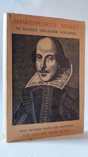 Shakespeare's Secret: A new & correct interpretation of Shakespeare's Sonnets