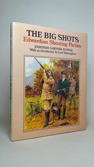 The Big Shots: Edwardian Shooting Parties
