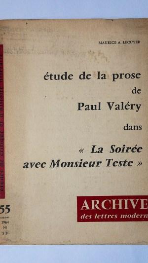 Etude de la Prose de Paul Valery dans La Soiree avec Monsieur Teste