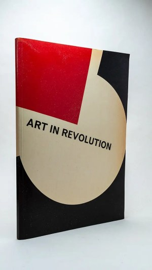 Art in Revolution: Soviet Art and Design since 1917. Hayward Gallery London 26 February to 18 April 1971