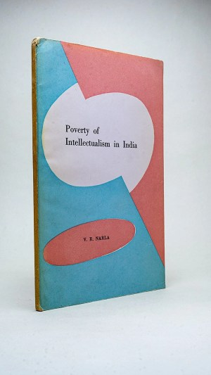 Poverty of Intellectualism in India