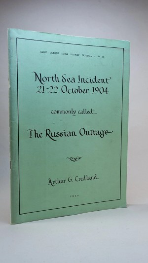 North Sea Incident 21-22 October 1904 commonly called The Russian Outrage