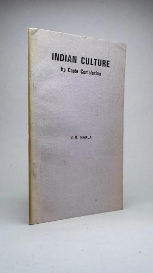 Indian Culture: Its Caste Complexion