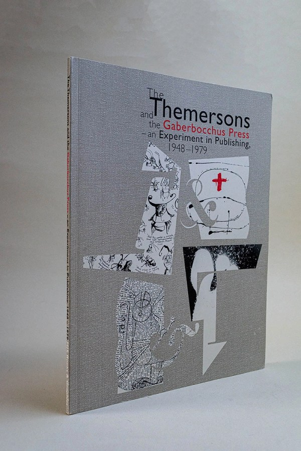 The Themersons and the Gaberbocchus Press - an Experiment in Publishing 1948-1979
