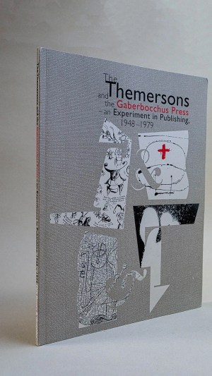 The Themersons and the Gaberbocchus Press – an Experiment in Publishing 1948-1979