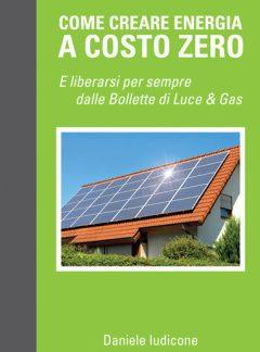 Come creare energia a costo zero…