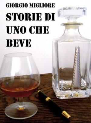 Storie di uno che beve