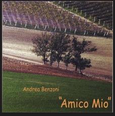 Amico Mio - Andrea Benzoni