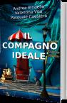 il compagno ideale andrea bindella autore valentina vita pasquale cavalera umorismo fantasy thriller fantascienza