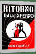 ritorno inferno spy story interattiva mission impossible jason bourne andrea bindella autore mailing list ebook gratis