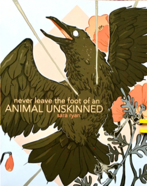 never leave the foot of an animal unskinned-sara ryan