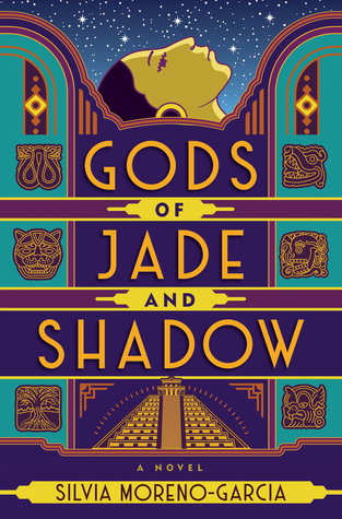 Gods of Jade and Shadow by Silvia Moreno-Garcia