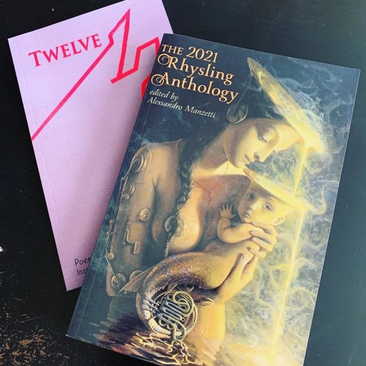 Two Books: TWELVE: Poems inspired by the Brothers Grimm Fairy Tale and The 2021 Rhysling Anthology