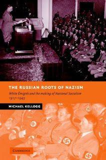 "Michael Hoffman recensisce ""The Russian Roots of Nazism"""