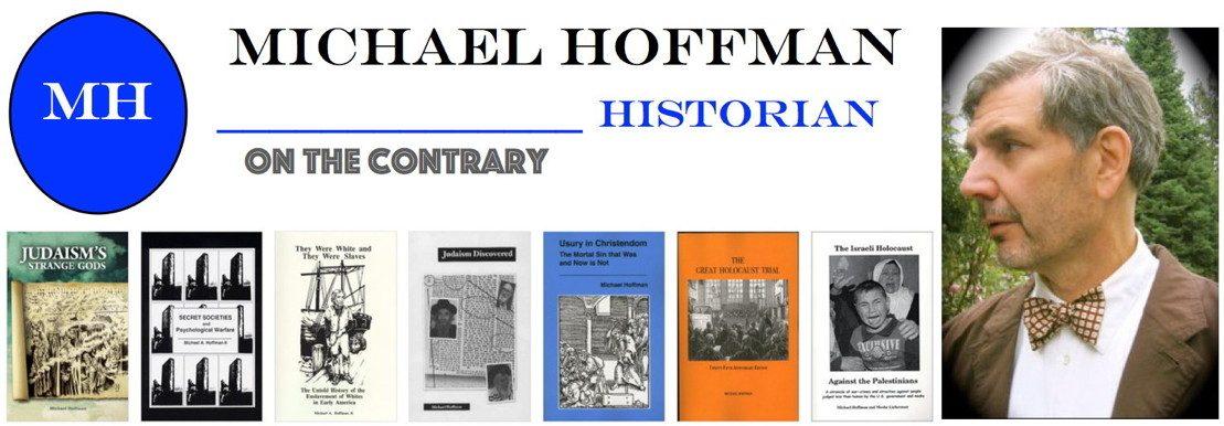 Michael Hoffman: Il discorso di odio talmudico come base del genocidio dei non ebrei - Andrea Carancini