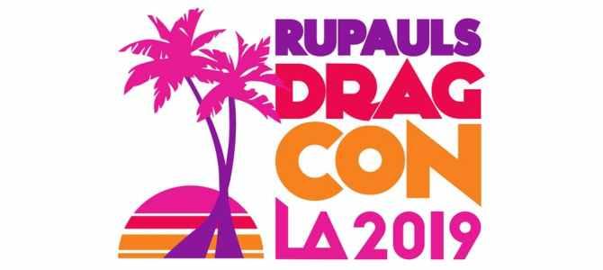 Join me at RuPaul's DragCon LA 2019