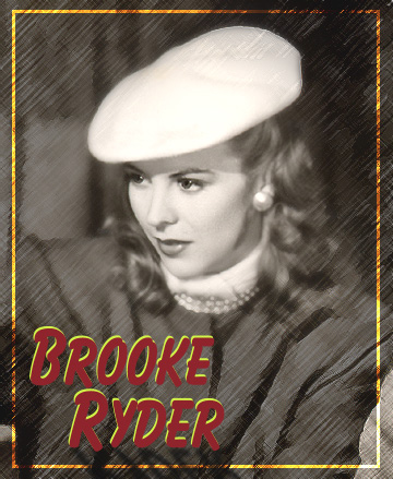 """Andrea King as Brooke Ryder in """"Shadow of a Woman."""" Warner Bros., 1946."""