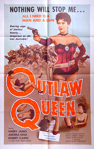 """Original 1-sheet poster for """"Outlaw Queen"""" (1957), complete with campy tag lines."""