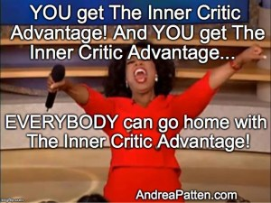 "Picture of Oprah in red dress and yelling ""you get The Inner Critic Advantage."" Everybody can go home with The Inner Critic Advantage."