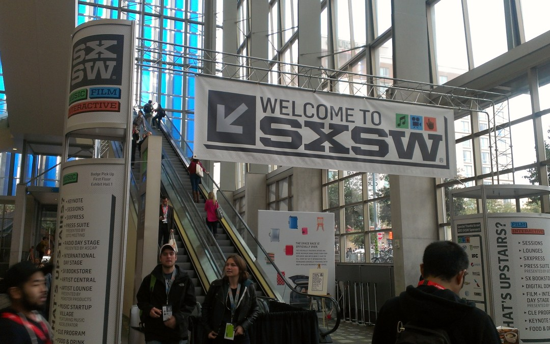 Five Reasons Why I Go To SXSW