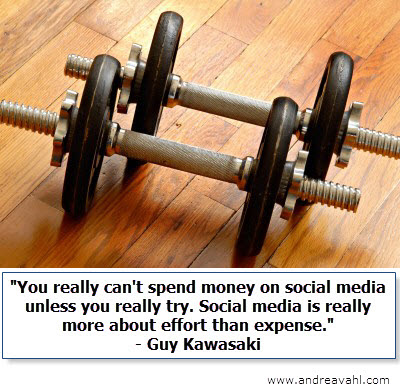"""""""You can't spend money on social media unless you really try. Social media is really more about effort than expense"""" ~ Guy Kawasaki"""